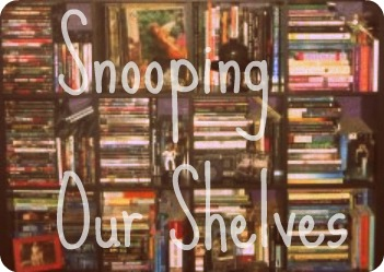 snooping our shelves