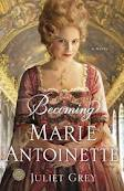 Book Cover: Marie Antoinette by Juliet Grey