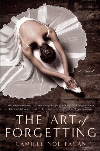 Book Cover Image: The Art of Forgetting by Camille Noe Pagan