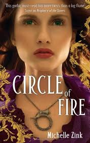 Book Cover: Circle of Fire by Michelle Zink