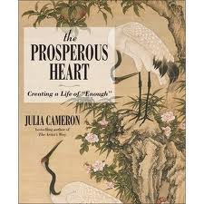 Book Cover Image: The Prosperous Heart by Julia Cameron