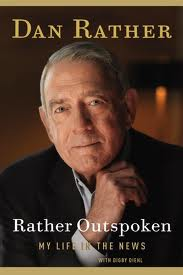 Image of Book Cover: Rather Outspoken by Dan Rather