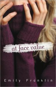 Book Cover Image: At Face Value by Emily Franklin